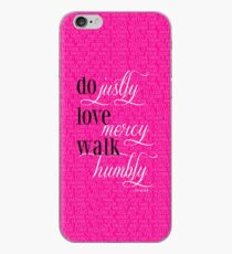 Do Justly   Micah 6:8  iPhone Case