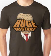 Huge Mistake Unisex T-Shirt