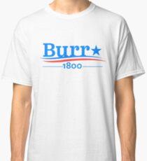 Burr  Classic T-Shirt