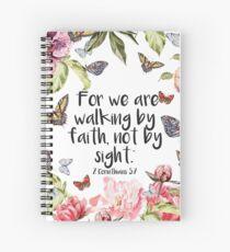 2 Corinthians 5:7 Spiral Notebook