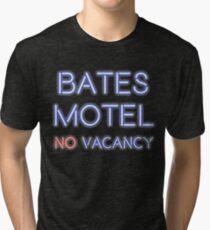 No Vacancy Here Tri-blend T-Shirt