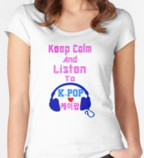 ♫Keep Calm & Listen to K-Pop♪ Women's Fitted Scoop T-Shirt