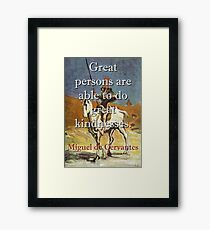 Great Persons Are Able - Cervantes Framed Print