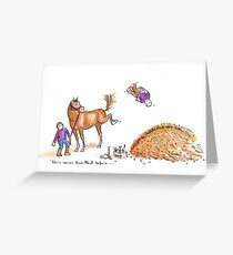 He's never done that before! Greeting Card