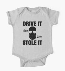 DRIVE IT like you STOLE IT (2) Baby Body Kurzarm