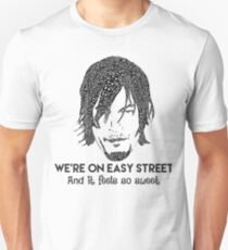 TWD - Daryl: We're On Easy Street Unisex T-Shirt