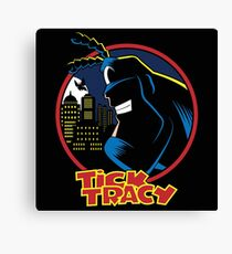 Tick Tracy Canvas Print