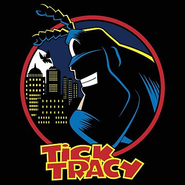 Tick Tracy by Mephias