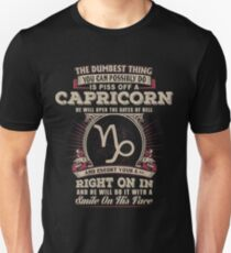 The Dumbest thing You can possibly do is piss off a Capricorn man Unisex T-Shirt