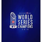 Chicago Cubs Champions 3 by Jimmy Rivera