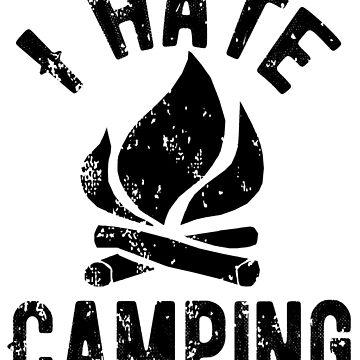 Ich hasse Camping von peakednthe90s