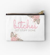 Bitches Get Stuff Done Studio Pouch