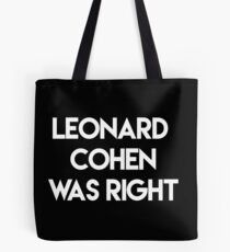 Leonard Cohen hatte Recht Tasche