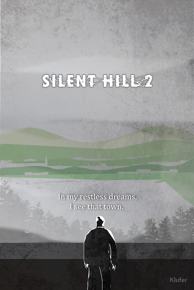 Silent Hill 2 Poster by Klufer