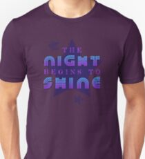 The Night Begins To Shine Unisex T-Shirt