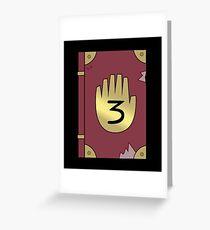 Gravity Falls // Journal 3 Greeting Card