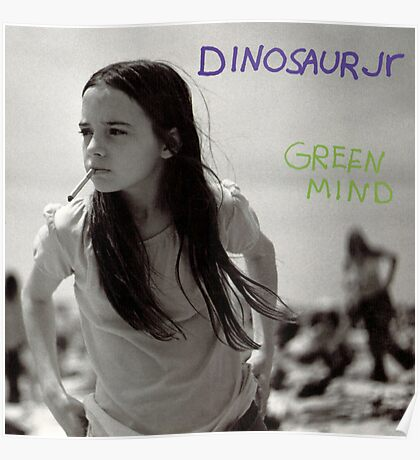 Dinosaur Jr : Green Mind Poster