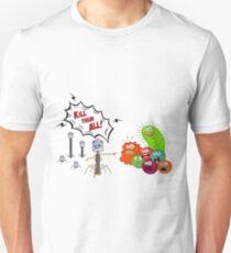 Kill them all! T-Shirt