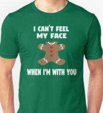 I Can't Feel My Face When I'm With You T-Shirt