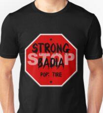 Strong Badia Unisex T-Shirt