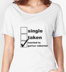 Single, Taken, Married to Garrus Vakarian Women's Relaxed Fit T-Shirt