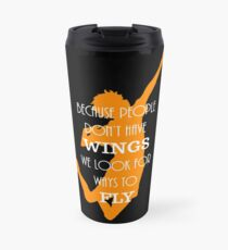 Haikyuu!! Because people don't have wings, we look for ways to fly. Travel Mug