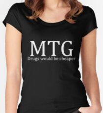 MTG: Drugs would be cheaper (White) Women's Fitted Scoop T-Shirt