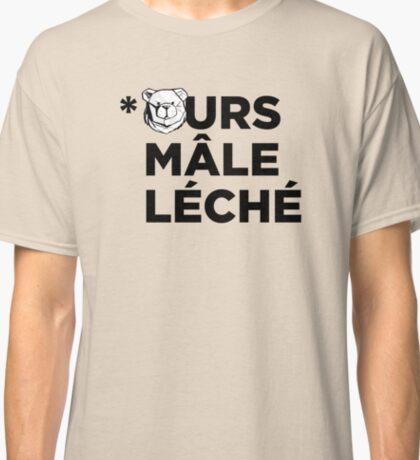 Robust Ours mal léché black Classic T-Shirt
