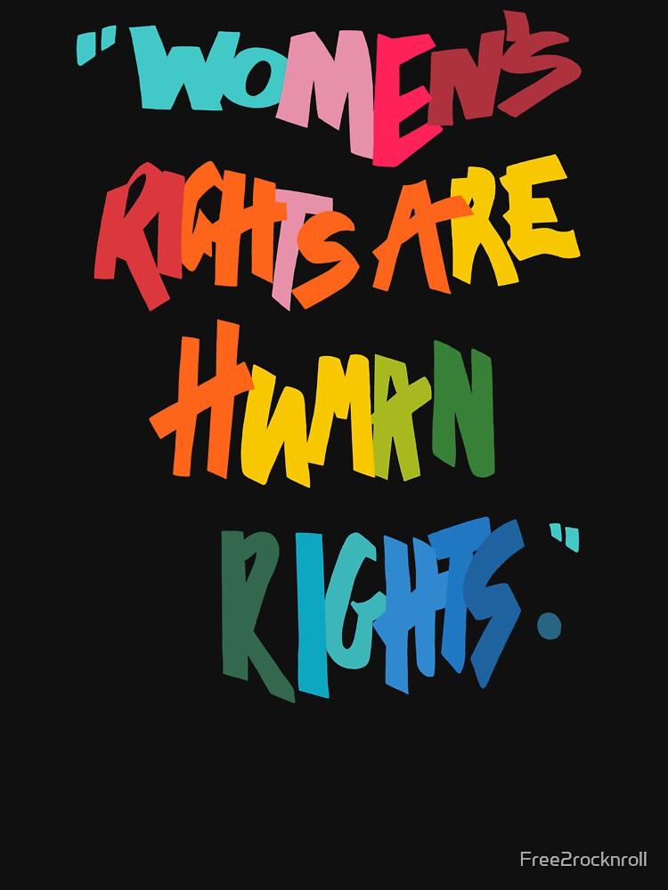 Women's Rights Are Human Rights - Anti-Trump by Free2rocknroll