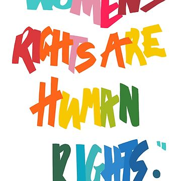 Women's Rights Are Human Rights - Anti-Trump by Free2rocknroll