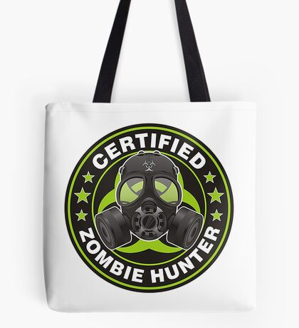 CERTIFIED ZOMBIE HUNTER Tote Bag