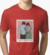 I know the sound of your Heart Tri-blend T-Shirt