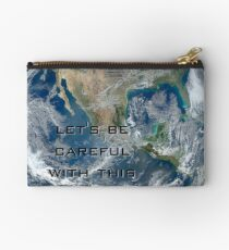 Earth - Let's be careful Studio Pouch