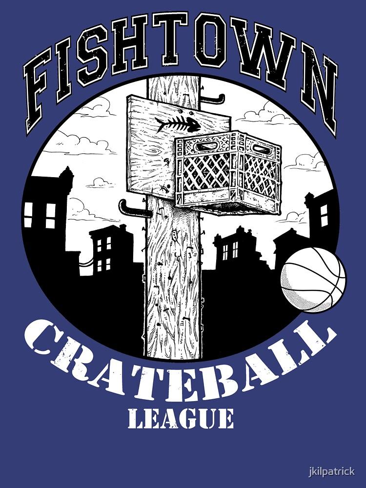 Liga de Crateball de Fishtown de jkilpatrick