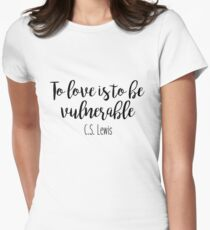 To Love - C.S. Lewis Womens Fitted T-Shirt
