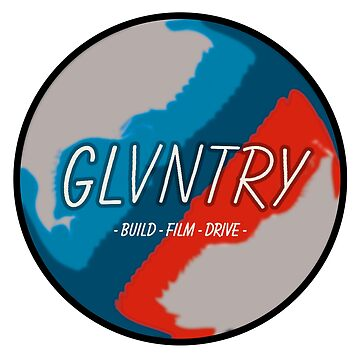 """""""GLVNTRY"""" BUILD - FILM - DRIVE APPAREL by Doctorfizzle"""