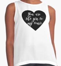 You are the Gin to my tonic Contrast Tank