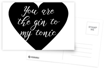 You are the Gin to my tonic by Quotation  Park
