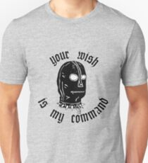 Your wish is my comand T-Shirt