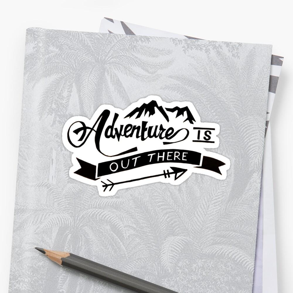 La aventura está ahí fuera Pegatinas