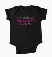 I only GIGGLE when my AUNTY holds me funny cute baby design One Piece - Short Sleeve