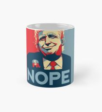 Keep Nope Alive - Not My President Classic Mug