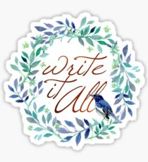 Write It All!  Sticker