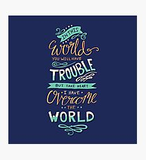 Overcome The World - Bible Verse Lettering Typography Photographic Print