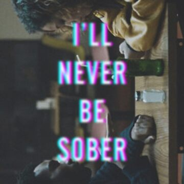 Childish Gambino - Sober; I'll Never Be Sober by dlab0205