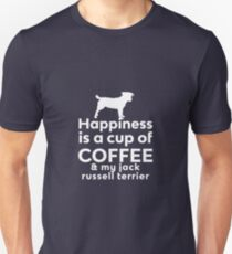 Happiness Coffee Jack Russel Terrier Unisex T-Shirt