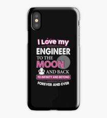 I Love My Engineer To The Moon And Back iPhone Case/Skin