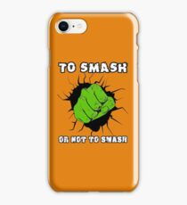 To Smash Or Not To Smash - Green Punch Character Green Beast Design iPhone Case/Skin