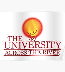THE UNIVERSITY across the river Poster