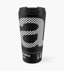 a .... Helvetica Neue Travel Mug